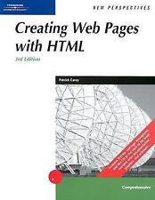 New Perspectives on Creating Web Pages With Html by Patrick Carey and Mary...