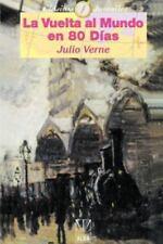 La Vuelta al Mundo en 80 Dias by Jules Verne (1999, Paperback)