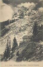 cpa France glacier du mont blanc chalet pyramides mountain snow peak