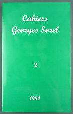 SOREL - LES CAHIERS DE GEORGES SOREL - N°2 - 1984 - PHILOSOPHIE MARXISME