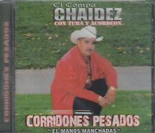 El Compa Chaidez Con Tuba Y Acordeon Corridones Pesados New Nuevo Sealed