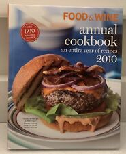 New ListingFood and Wine Annual Cookbook 2010 : An Entire Year of Recipes Kate Heddings