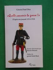 QUELLE CONNERIE LA GUERRE GENERAL PAUL DIEZ EXTRAITS DE SON JOURNAL 1914 18 WWI