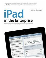 NEW - iPad in the Enterprise: Developing and Deploying Business Applications