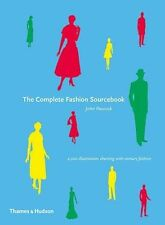 The Complete Fashion Sourcebook: 2,000 Illustrations Charting-ExLibrary