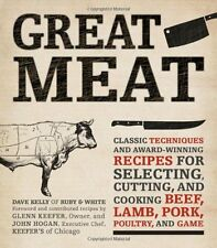 GREAT MEAT Selecting Cutting & Cooking Beef Lamb Pork Poultry Wild Game NEW BOOK
