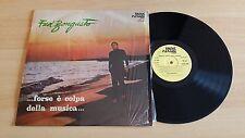 FRED BONGUSTO - ...FORSE E' COLPA DELLA MUSICA... -RARE LP 33 GIRI-ITALY PRESS
