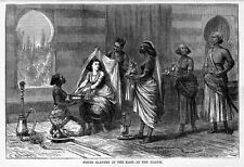 WHITE SLAVERY IN THE EAST, HAREM, PERSIA HISTORY SLAVES