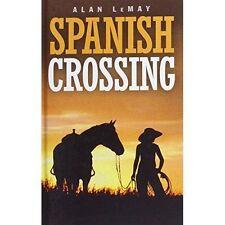 LeMay, Alan, Spanish Crossing, Very Good Book