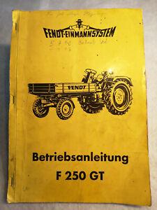 Fendt Geräteträger Betriebsanleitung F 250 GT Traktor Schlepper, gebr. 135Seiten