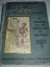 Vintage Book 1911 edition of THE GREAT WAR on WHITE SLAVERY
