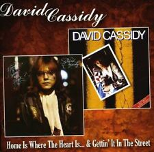 David Cassidy - Home Is Where The Heart Is / Gettin It In The Street [CD]