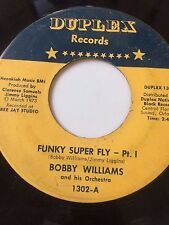 "FUNK SOUL 45/ BOBBY WILLIAMS ""FUNKY SUPER FLY PT 1""   HEAR!"