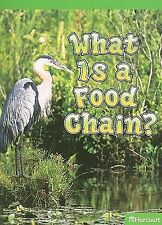 Science Leveled Readers: Above-Level Reader Grade K What Is A Food Chain?