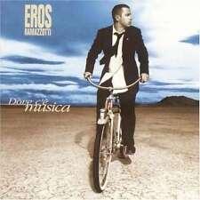 Dove C'e Musica 0743213544120 By Eros Ramazzotti CD