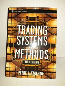 Wiley Trading Ser.: Trading Systems and Methods by Perry J. Kaufman (1997, Hard…