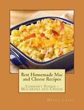 NEW Best Homemade Mac and Cheese Recipes: Comfort Foods - Macaroni and Cheese