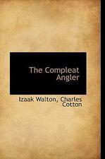 Compleat Angler: By Izaak Walton