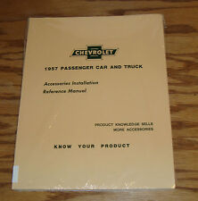 1957 Chevrolet Car & Truck Accessories Installation Reference Manual 57 Chevy