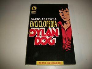 DARIO ABRESCIA: ENCICLOPEDIA DI DYLAN DOG. OSCAR MONDADORI 1995 1aED BESTSELLERS