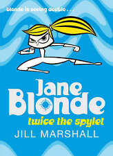 Jane Blonde - Twice the Spylet by Jill Marshall (Paperback, 2007)