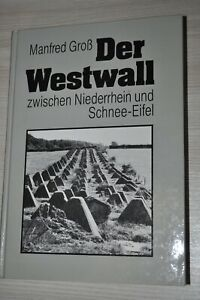 Buch 2.Weltkrieg Westwall,Bunker,Panzer Sperre,Drachenzähne,Maginot Linie,2WK
