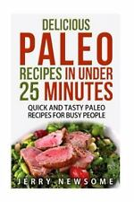 Paleo for Beginners, Paleo Cookbook, Paleo Diet: Delicious Paleo Recipes in...