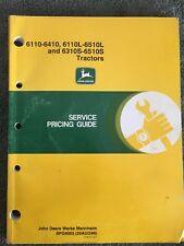 John Deere Service Pricing Guide 6110-6410, 6110L-6510L & 6310S-6510S Tractors
