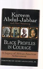 Black Profiles in Courage : A Legacy of African-American Achievement by Kareem A