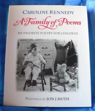 """A FAMILY OF POEMS"" BY: CAROLINE KENNEDY  HARDBACK BOOK ~LIKE NEW~  *SHIPS FREE*"