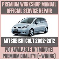 *WORKSHOP MANUAL SERVICE & REPAIR GUIDE for MITSUBISHI COLT 2002-2012 +WIRING
