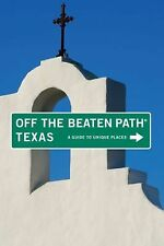 Texas Off the Beaten Path, 8th: A Guide to Unique Places (Off the Beat-ExLibrary