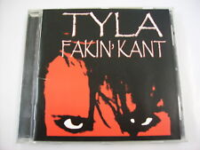 TYLA - FAKIN' KANT - CD EXCELLENT CONDITION 2003 - DOGS D'AMOUR