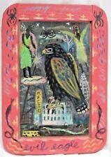 """Tony Fitzpatrick of Illinois & NY Mixed Media on Slate Outsider Art """"Evil Eagle"""""""