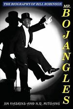 NEW Mr. Bojangles: The Biography of Bill Robinson by Jim Haskins