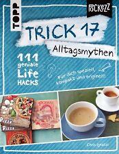 Trick 17 - Alltagsmythen von Chris Ignatzi