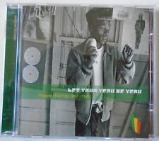 LET YOUR YEAH BE YEAH - Various Artists ~ CD ALBUM
