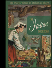 The Italian Cookbook 160 Masterpieces of Italian CookeryCulinary Arts : De Proft
