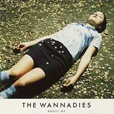THE WANNADIES - BAGSY ME NEW CD