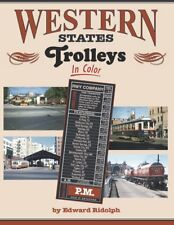 WESTERN STATES TROLLEYS in Color -- (NEW BOOK)