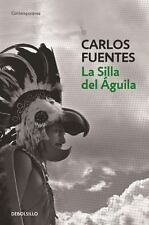 LA SILLA DEL -GUILA / THE EAGLE'S THRONE - FUENTES, CARLOS - NEW BOOK