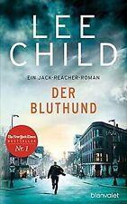 Der Bluthund: Ein Jack-Reacher-Roman (Die-Jack-Reac... | Buch | Zustand sehr gut