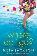 A Yada Yada House of Hope Novel: Where Do I Go? 1 by Neta Jackson (2008, E-book)