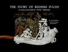Antique pipes: The story Reineke Fuchs A collectors pipe dream