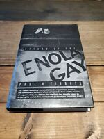 Paul W Tibbets / Return Of The Enola Gay Signed 1st Edition 1998 F/F Fast Ship