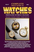 Complete Price Guide to Watches 2015 : Thousands of Price Changes by Tom Engle