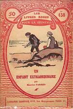"""LES LIVRES ROSES POUR LA JEUNESSE """" UN ENFANT EXTRAORDINAIRE """" BROCHURE 1928"""
