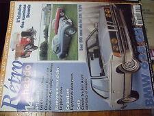 µ? Revue Retro Hebdo n°81 Camions Dennis XK 120 BMW 635 CSI Traction Avant