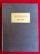 COLT FIREARMS  1836-1958  by James E. Serven
