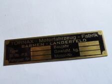 Tornax schild  Typenschild plaque placa tag Id.plate brass Messing